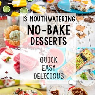 13 Mouthwatering No-Bake Desserts