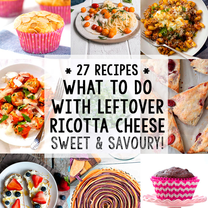 What to do with Leftover Ricotta Cheese