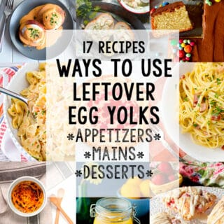 Leftover Egg Yolk Recipes: 17 Ways to Use Leftover Egg Yolks!