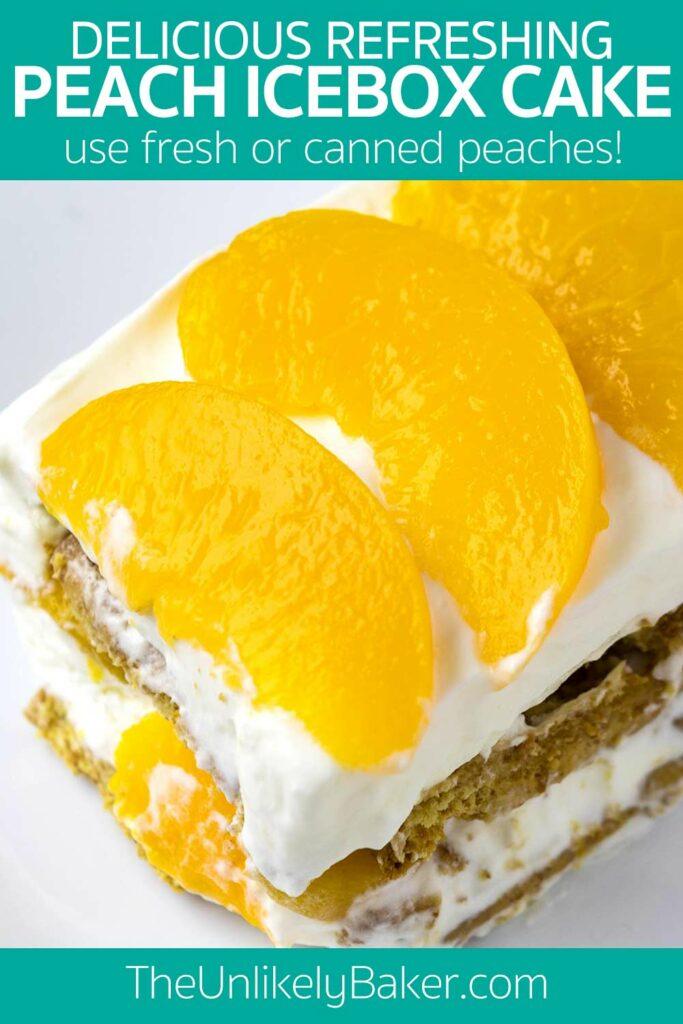 Peach Icebox Cake (Peach Refrigerator Cake)