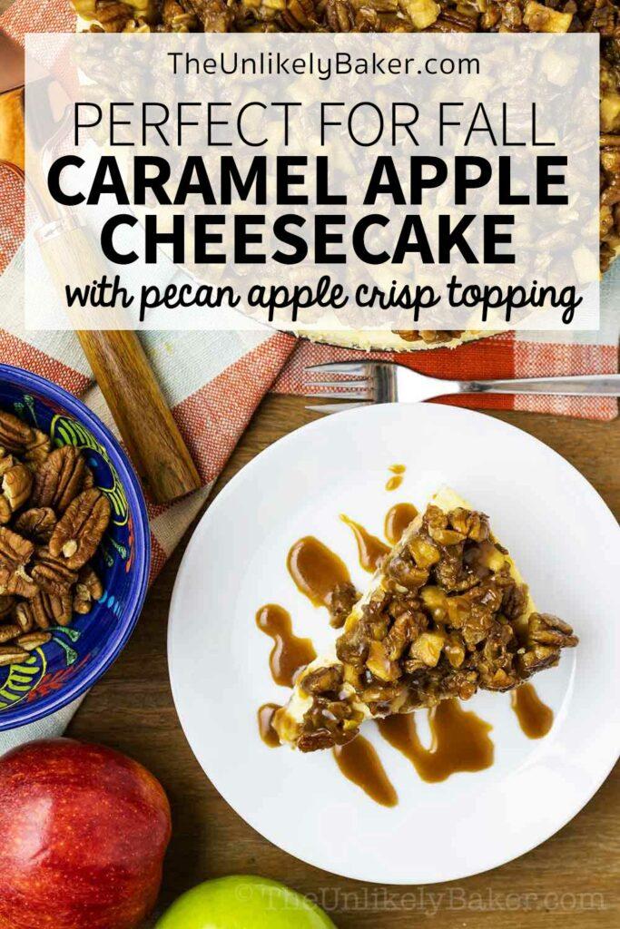Apple Crisp Cheesecake Perfect Fall Dessert